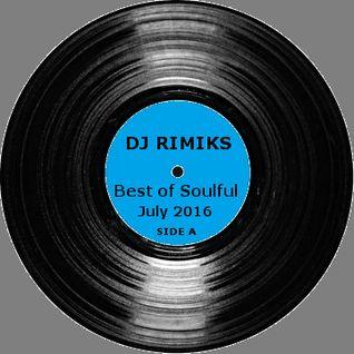 Best of Soulful - July 2016 (Side A)