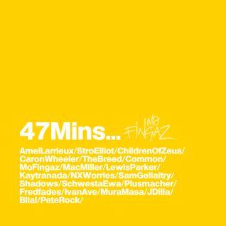 47Mins - Mo Fingaz