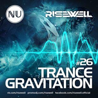 Risewell - TranceGravitation #26