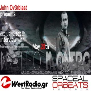 Spaceal Orbeats On West Radio Guest Mix and Interview Matteo Monero