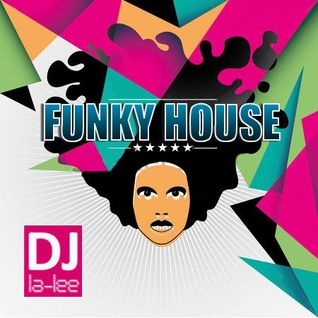 Funky House - Mixed by Dj La-Lee (21.12.2012) (Promo)