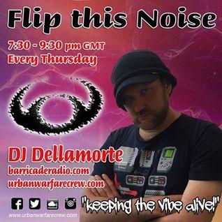 Flip This Noise - DJ Dellamorte - Urban Warfare Crew - 21.07.16