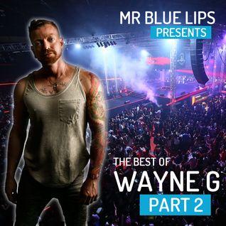 The Best of Wayne G - Part 2