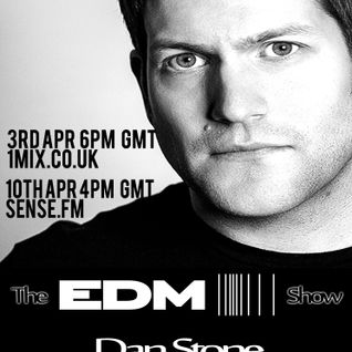 048 The EDM Show with Alan Banks & guest Dan Stone