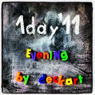 1Day'11 Evening
