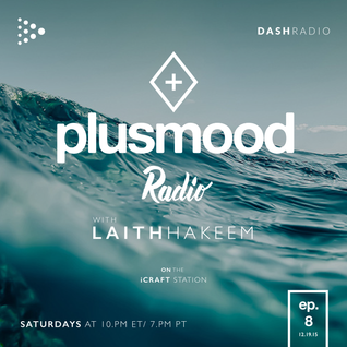 PlusMood Radio ep.8 (Live From PlusMood Headquarters - Toronto) + Special Guest ~ FullCrate