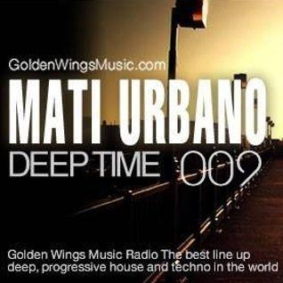 MatiUrbano - DeepTime 009@GWM Radio