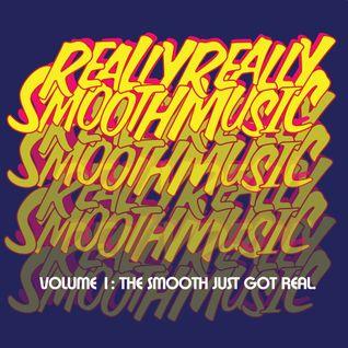 Really Really Smooth Music.