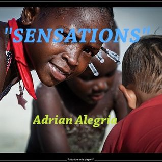 "Adrian Alegria @ ""Sensations"" DEEP-TECH HOUSE SESSION (Febrero 2014)"