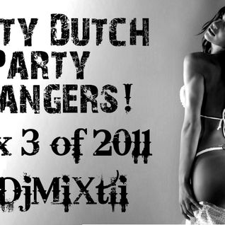 Dirty Dutch Party Bangers! [Mix 3 of 2011]