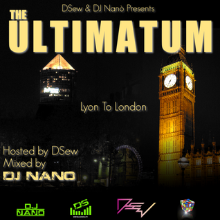 DJ Nano & Dsew Presents - The Ultimatum Mixtape