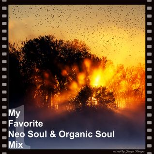 My Favorite Neo Soul & Organic Soul Mix