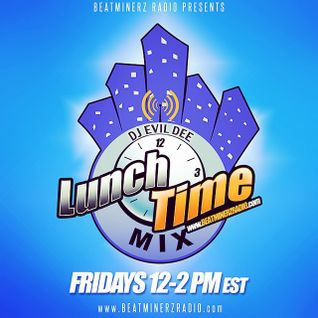 THE LUNCHTIME MIX 5/29/15 !!!