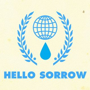 Hello Sorrow Radio: Episode 4: Hello Young Lovers, You Even Taste Like The Sun