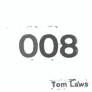 Technoise Radio 008 - with Tom Laws
