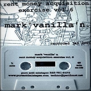 Mark N - Rent Money Acquisition Exercise Vol. 6 Pure (Acid Mixtapes - 2001)