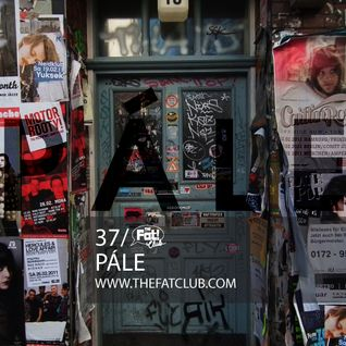 Pale - The Fat! Club Mix 037