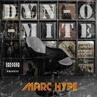 """Marc Hype - """"Dyn-O-Mite"""" - Sneaker Freaker Exclusive"""