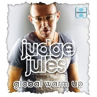 JUDGE JULES PRESENTS THE GLOBAL WARM UP EPISODE 560