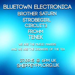 Bluetown Electronica live show 27.09.15