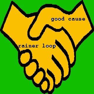 rainer loop - good cause