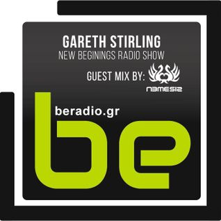 Gareth Stirling - New Beginings Radio Show Guest Mix by Nemesis