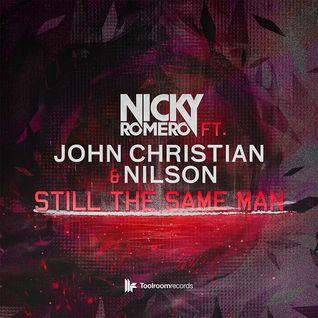Nicky Romero feat. John Christian & Nilson - Still The Same Man (Original Mix) [Toolroom]