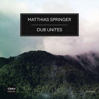 [dtpod020] Matthias Springer - Dub Unites