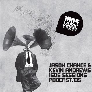 1605 Podcast 135 with Jason Chance & Kevin Andrews