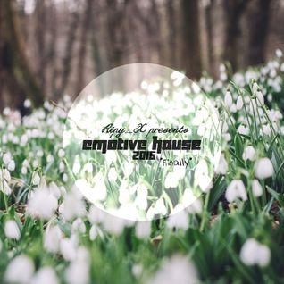 Ripy_X presents Emotive House 2016.02.29.