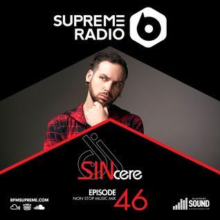 Supreme Radio: Episode 46 - DJ Sincere