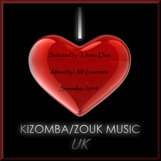 Mr_Lourenco_Set_Setembro2014 (Zouk_Kizomba) Selected by_Liliana Dias