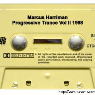 Marcus Harriman – Progressive Trance Mix Tape 1998 Vol II (Vinyl to Cassette Tape)