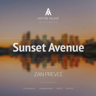 Zan Preveé - Sunset Avenue Guest Mix on Pure.FM 2014.08.21