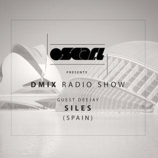 Oscar L Presents :: DMix Radioshow June 2015 | Guest DJ :: Siles (Spain)