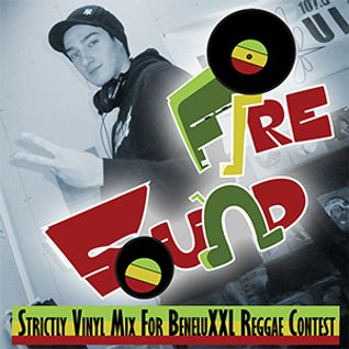 Fire Sound AKA Mighty Tomah Presents Strictly Vinyl Mix For BeneluXXL Reggae Contest 2014