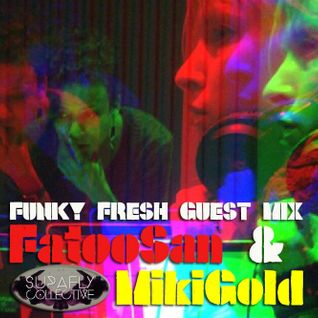 72 Soul presents :: Funky Fresh Guest Mix :: FatooSan & MikiGold