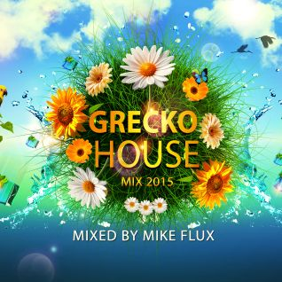 Grecko House Mix 2015