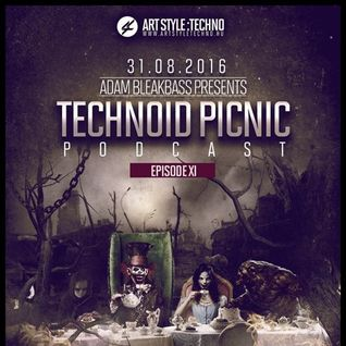 Adam BleakBass Presents : Technoid Picnic Podcast | Episode XI : Blaster-Tee