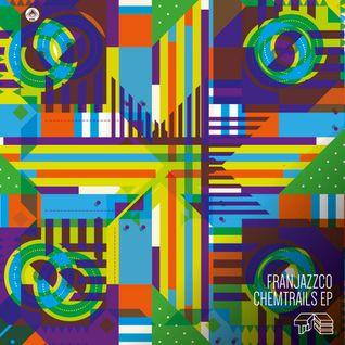 Franjazzco - Chemtrails EP Minimix!