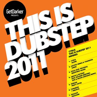 This Is Dubstep 2011 (Cyrus Promo Minimix)