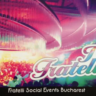 Fratelli Bucharest Autumn 2012 - Spring 2013