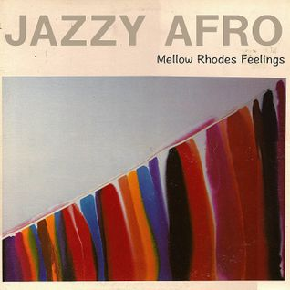 「 Mellow Rhodes Feelings 」