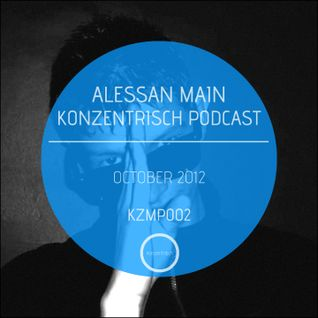 Alessan Main Konzentrisch Podcast 002 (October 2012)