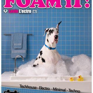 "Strom podcast ""Lovin L'ectro Foam"" @ LVC"