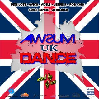 DJ Ezz - Awsum Dance Uk (Full Throttle Uk Core Mix Bonus)