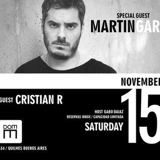 Cristian R - WarmUp -Martin Garcia @ DOM 15 November 2014