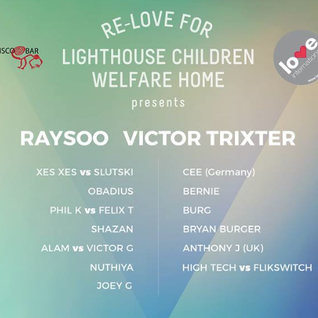 Re-Love @ Pisco Bar - Shazan, Victor G&Alam, RaySoo, Bryan Burger, Hightech&Flikswitch