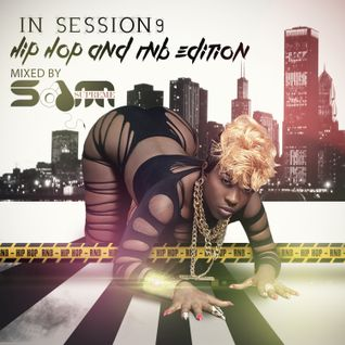 In Session 9  - Hip Hop & RnB. ( Follow @djsamsupreme #TBmix)
