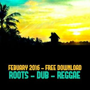 ROOTS DUB REGGAE * ROOFTOP SOUND UK * FEB 2016 * FREE DOWNLOAD on soundcloud